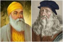 आज ही के दिन हुआ था गुरु नानक देव, अर्जन देव और लियोनार्डो दा विंची का जन्म
