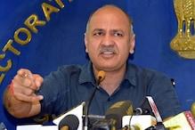 दिल्ली: LG के नए फैसले से बढ़ गया है CORONA फैलने का खतरा: मनीष सिसोदिया