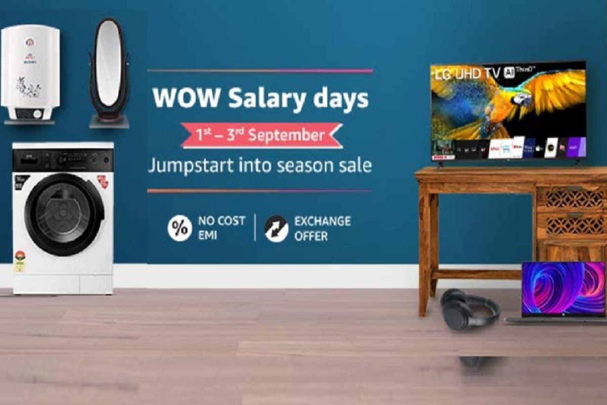 अमेज़न ने अपने प्लैटफॉर्म पर Wow Salary Days का ऐलान कर दिया है. सेल आज यानी कि 1 सितंबर से शुरू हो रही है, और ये तीन दिन 3 सितंबर तक चलेगी. सेल के दौरान ग्राहक होम अप्लायंस जैसे TV, वॉशिंग मशीन्स, फ्रिज समेत कई सामान पर छूट दी जा रही है. इतना ही नहीं सेल के दौरान ग्राहक एक्सचेंज ऑफर्स का भी फायदा पा सकते हैं...