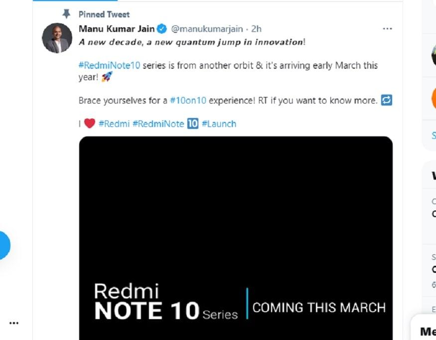 शियोमी ने कंफर्म किया है कि Redmi note 10 सीरीज़ को भारत में मार्च में लॉन्च किया जाएगा.