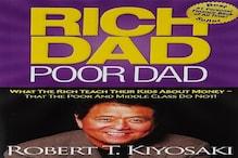 Rich Dad Poor Dad की वो पांच सीख, जो आपको सीखाती हैं अमीर कैसे बनें
