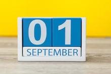 1 सितंबर से बदल जाएंगे रोजमर्रा से जुड़े ये 8 नियम, आम आदमी पर होगा सीधा असर