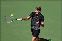 Indian Wells: एलेक्जेंडर ज्वेरेव और सितसिपास क्वार्टर फाइनल से ही हुए बाहर