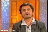 Idol chat: Nawazuddin Siddiqui talks about his struggling days in Bollywood