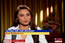Actors are like beggars: Rani Mukherjee