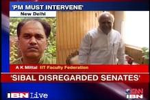 IIT faculty upset with Sibal, wants PM to intervene