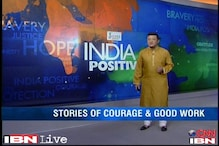 India Positive: Stories of courage, creativity and compassion