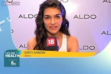 Eat, drink and exercise: Kriti Sanon