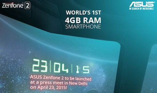 Asus Zenfone 2: The 'world's first 4GB RAM smartphone' coming to India on April 23