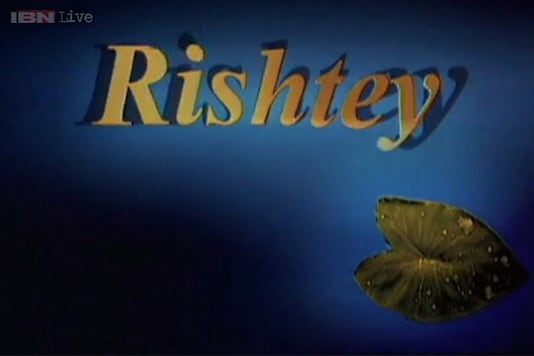 Remember  'Rishtey'? The Indian TV equivalent of 'Chicken Soup For The Soul'