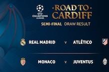 UEFA Champions League Draw: Semi-Final Fixtures