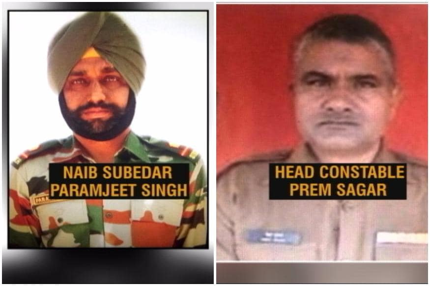 Naib Subedar Paramjeet Singh of the Indian Army's 22 Sikh Regiment and Head Constable Prem Sagar of 200th Battalion of the BSF attained martyrdom on Monday morning.