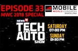 WATCH 'Tech and Auto Show' EP 33: MWC 2018 Special