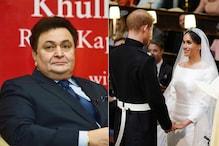 Watch: Rishi Kapoor's Desi Version of Harry & Meghan's Royal Wedding Will Leave You in Splits