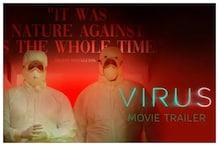 Virus Trailer Goes Viral, Film Highlights Nipah Outbreak Nightmare in Kerala
