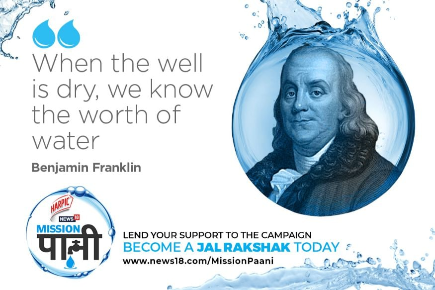 Network18 launched 'Mission Paani', a pan-India campaign meant to spread awareness on water conservation. As we encourage you to save water, here are a few quotes that might help you understand the importance of water. (Image: Network18 Creative)