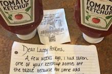 Guilt Will Always Ketchup: Thief Returns Sauce Stolen From Shop, Offered Job