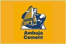 Ambuja Cements Net Profit Rises 6.8% To Rs 742 Crore In March Quarter Amid Covid-19