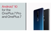 Has Your OnePlus 7 or OnePlus 7 Pro Received The Android 10 Update?
