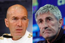 Barcelona's Quique Setien Expects a Close Finish in La Liga, Zinedine Zidane and Real Madrid Happy to Make Changes