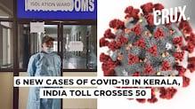 Coronavirus Outbreak: Six New Cases of Covid -19 in Kerala