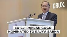 Opposition Slams Former Chief Justice Ranjan Gogoi's Nomination to Rajya Sabha