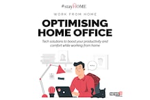 #StayHome: Tech Solutions to Boost Your Productivity and Comfort While Working From Home