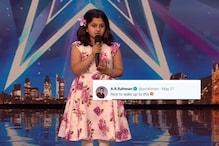AR Rahman Moved by This 10-Year-Old Girl's Performance on Britain's Got Talent