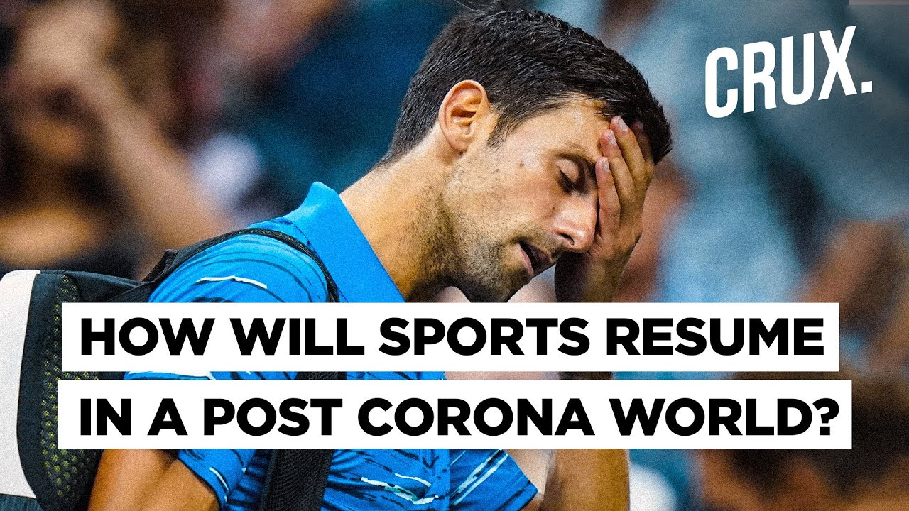 Novak Djokovic Tests Positive For Covid 19 Are We Ready For Commercial Sports Yet
