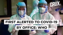 COVID-19 | WHO Admits It Was First Alerted To Virus By Its Office, Not China
