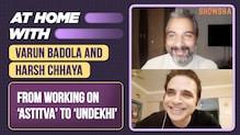 Varun Badola and Harsh Chhaya On Their Memories From Astitva And Working On Undekhi