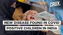 Children With Coronavirus In Mumbai And Delhi Exhibit Kawasaki-Like Syndrome