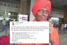 Ex-CBI Chief Calls Swami Agnivesh's Death 'Good Riddance', Internet Says This isn't Hinduism