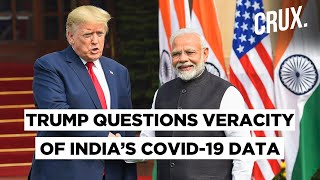 Trump Says India, China And Russia Did Not Fully Disclose COVID-19 Death Statistics