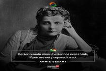Annie Besant 173rd Birth Anniversary: Inspiring quotes by the Indian Independence Crusader