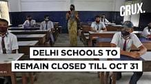 Manish Sisodia Confirms That Delhi School Will Remain Shut Till October 31