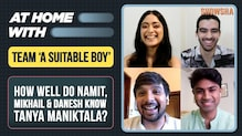 How well do Namit Das, Mikhail Sen & Danesh Razvi know Tanya Maniktala | A Suitable Boy