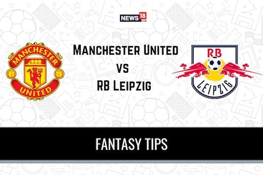 MUN vs LEP Dream11 Team Prediction UEFA Champions League Manchester United vs RB Leipzig Playing XI, Football Fantasy Tips