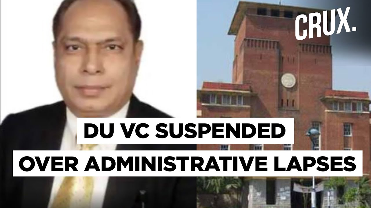 First time in 98 years President Suspends Delhi University VC