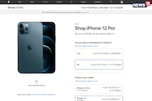 Apple iPhone 12 Pro Goes On Sale On Apple India Online Store: Up To Rs 34,000 For Your Old Phone