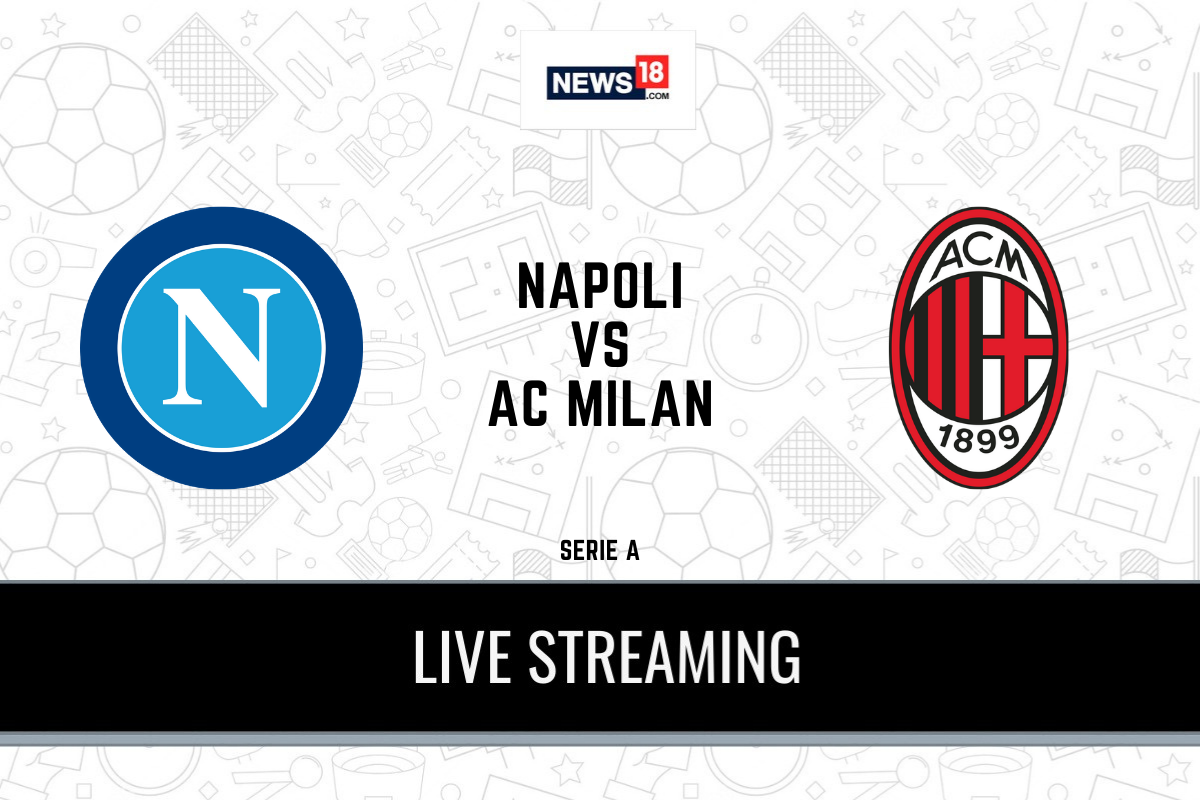 Serie A 2020 21 Napoli Vs AC Milan LIVE Streaming When