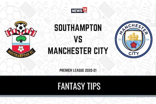 SOU vs MCI Dream11 Team Prediction Premier League 2020-21 Southampton vs Manchester City Playing XI, Football Fantasy Tips
