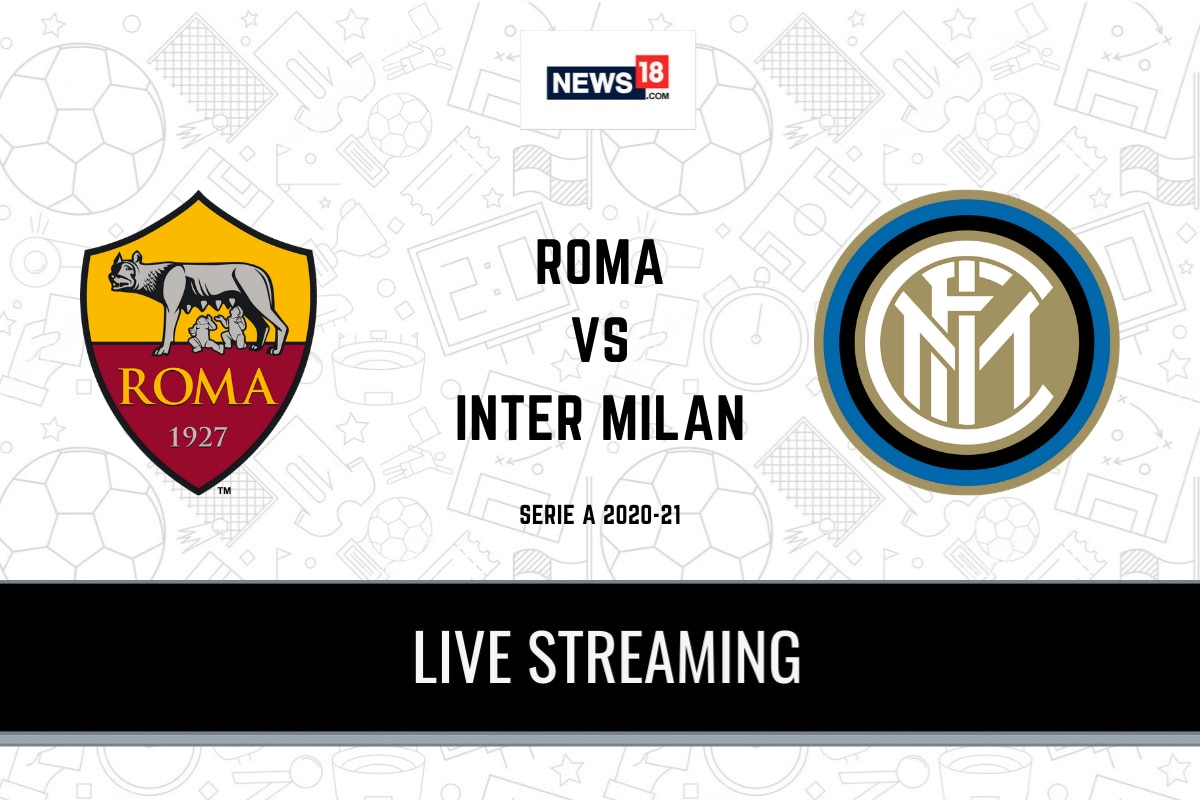 Serie A 2020-21 Roma vs Inter Milan LIVE Streaming: When and Where to Watch Online, TV Telecast, Team News
