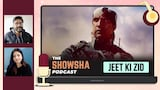 Aly Goni's Web Debut I Amit Sadh's Best Performance I Jeet Ki Zid Review I The Showsha Podcast