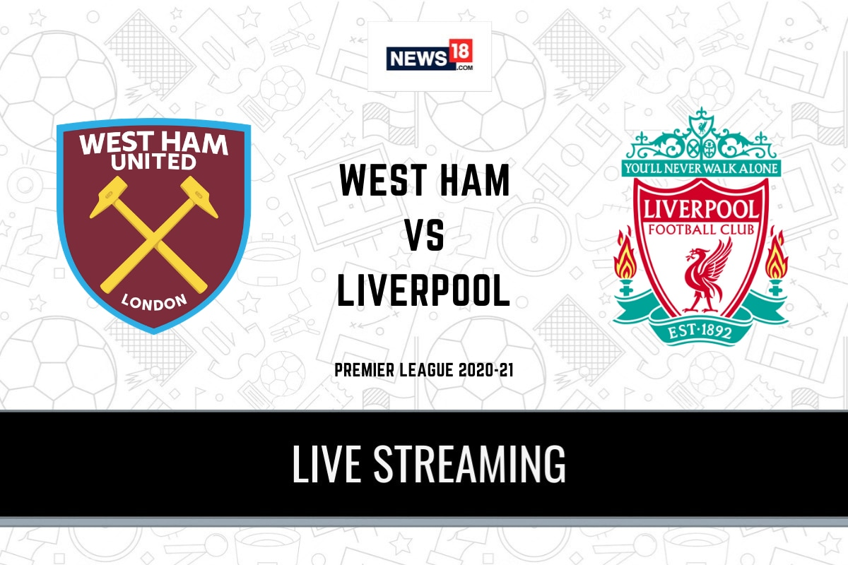 Premier League 2020-21 West Ham vs Liverpool LIVE Streaming: When and Where  to Watch Online, TV Telecast, Team News