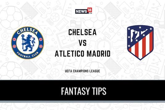 CHE vs ATM Dream11 Predictions, UEFA Champions League 2020-21 Chelsea vs Atletico Madrid Playing XI, Football Fantasy Tips