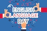 English Language Day: Everything You Need to Know About the UN Observance Day