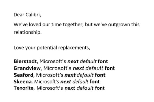 Calibri is Stepping Down as the Default MS Office Font, and These Five Could Succeed it