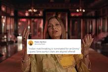 Netflix's 'Indian Matchmaking' Gets Emmy Nomination and Desis are Shook