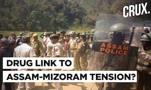 Assam Mizoram Tension Mounts: Is Crackdown on Drug Mafia Behind Border Flare Up?